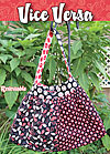Vice Versa Bag Pattern - Retail $9.00