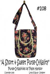 Short and Sweet Purse-O-Nality Purse Pattern - Retail $12.00