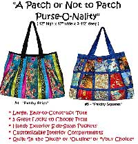 To Patch Or Not Patch Purse-O-Nality Bag Pattern - Retail $12.00