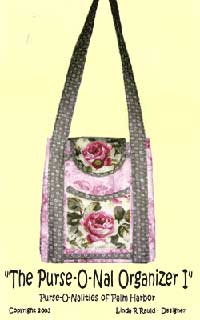 Purse-O-Nal Organizer I Bag Pattern - Retail $12.00