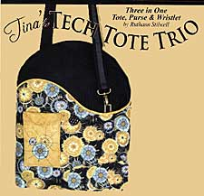 Tina's Tech Tote Trio Pattern - Retail $12.00