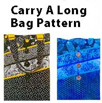 Carry A Long Bag Pattern - Retail $8.00