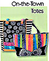 On The Town Totes Pattern - Retail $8.00