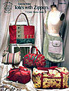 Totes With Zippers Pattern Book - Retail $14.00